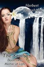Xandra Book 2:  Mother of Light