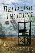 The Belialish Incident