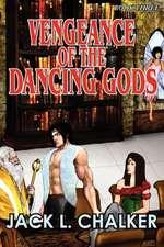 Vengeance of the Dancing Gods (Dancing Gods