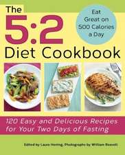 The 5:  120 Easy and Delicious Recipes for Your Two Days of Fasting
