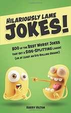 Hilariously Lame Jokes