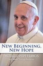 New Beginning, New Hope:  Holy Week Through Pentecost