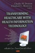 Transforming Healthcare with Health Information Technology
