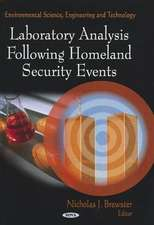 Laboratory Analysis Following Homeland Security Events