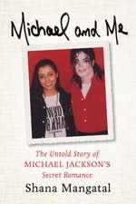 Michael & Me: The Untold Story of Michael Jackson's Secret Romance