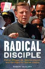 Radical Disciple: Father Pfleger, St Sabina Church & the Fight for Social Justice