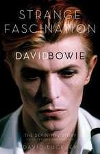 Strange Fascination:  The Definitive Story