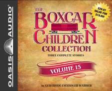 The Boxcar Children Collection Volume 15:  The Mystery on Stage, the Dinosaur Mystery, the Mystery of the Stolen Music