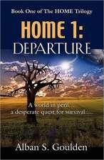 Home I:  Departure