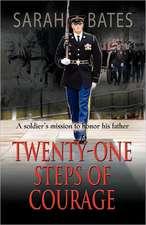 Twenty-One Steps of Courage