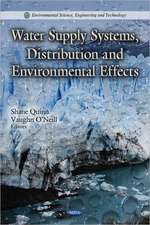 Water Supply Systems, Distribution & Environmental Effects