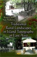 Traditional Rural Landscapes in Island Topography in East Asia