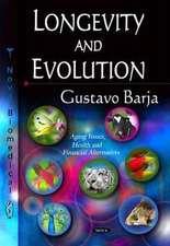 Longevity & Evolution