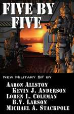 Five by Five:  Five Short Novels by Five Masters of Military Science Fiction