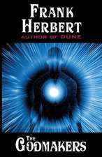 The Godmakers:  Timeweb Trilogy Omnibus