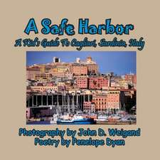 A Safe Harbor, a Kid's Guide to Cagliari, Sardinia, Italy