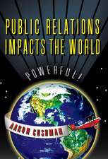 Public Relations Impacts the World