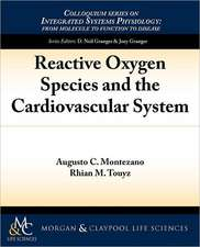 Reactive Oxygen Species and the Cardiovascular System
