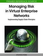Managing Risk in Virtual Enterprise Networks