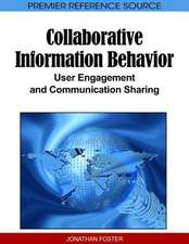 Collaborative Information Behavior