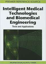 Intelligent Medical Technologies and Biomedical Engineering