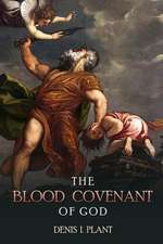 The Blood Covenant of God