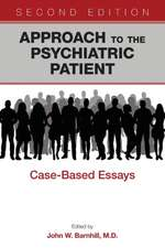 Approach to the Psychiatric Patient