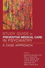 Study Guide to Preventive Medical Care in Psychiatry