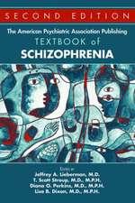 American Psychiatric Association Publishing Textbook of Schizophrenia