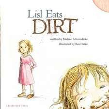 Lisl Eats Dirt