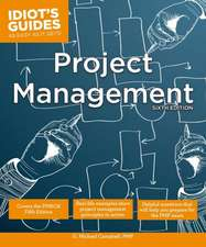 Idiot's Guides: Project Management, Sixth Edition