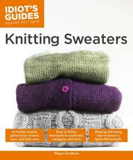 Knitting Sweaters:  20 Stylish Sweater Patterns for Women, Men and Little Ones. Easy-To-Follow Directions for Pullovers, Cardigans, and Mo