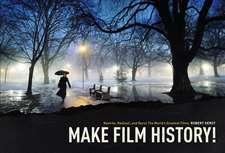 Make Film History