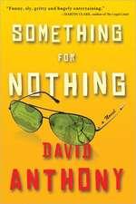 Something for Nothing