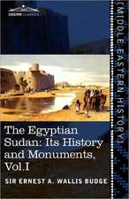 The Egyptian Sudan (in Two Volumes), Vol.I
