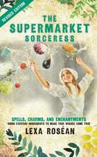 The Supermarket Sorceress