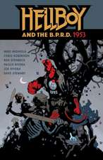 Hellboy & The B.p.r.d.: 1953