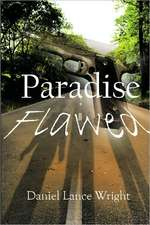 Wright, D: Paradise Flawed
