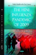 The H1N1 Influenza Pandemic of 2009