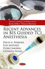 Recent Advances in BIS Guided TCI Anesthesia