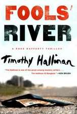 Fools' River: A Poke Rafferty Thriller