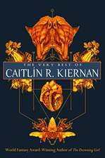 The Very Best of Caitlan R. Kiernan