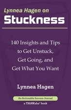 Lynnea Hagen on Stuckness