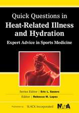 Quick Questions Heat-Related Illness:  Expert Advice in Sports Medicine