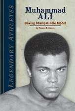 Muhammad Ali:  Boxing Champ & Role Model