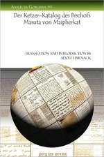 Harnack, A: Der Ketzer-Katalog des Bischofs Maruta von Maiph