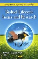 Biofuel Lifecycle Issues & Research