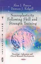 Neuroplasticity Following Skill & Strength Training
