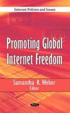 Promoting Global Internet Freedom
