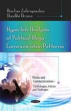 Hyperlink Analysis of Political Blogs Communication Patterns